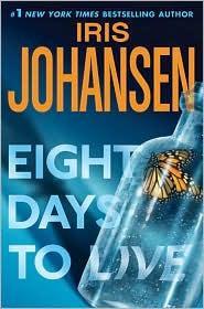 Eight Days to Live by Johansen Iris