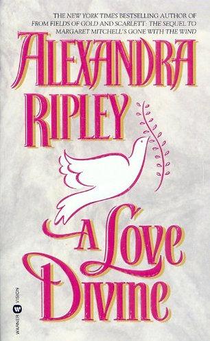 Ripley Alexander - A Love Devine