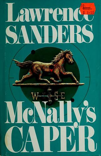 Mcnally's Caper by Sanders Lawrence