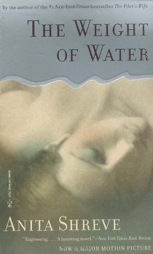 The Weight Of Water by Shreve Anita