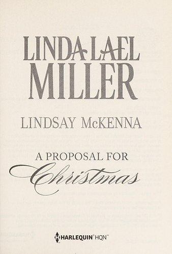A PROPOSAL FOR CHRISTMAS by Miller Linda Lael