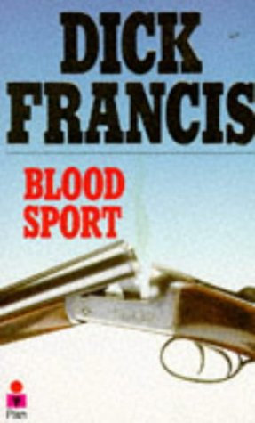 Blood Sport by Francis Dick