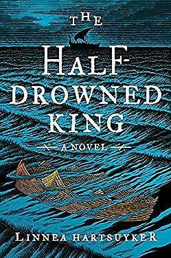 HALF DROWNED KING by HARTSUYKER LINNEA