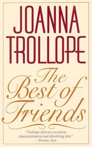 The Best Of Friends by Trollope J