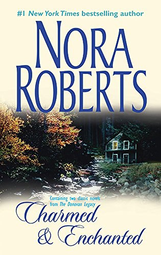 Charmed & Enchanted by Roberts Nora
