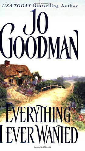 Everything I Ever Wanted by Goodman Jo
