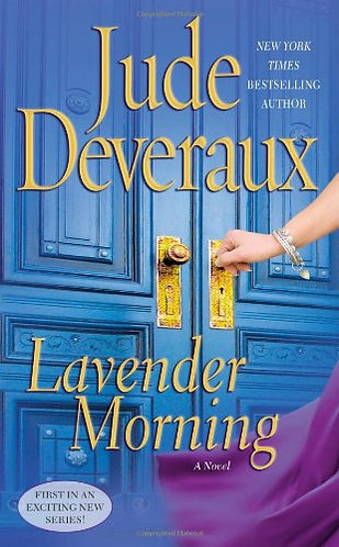 Lavender Morning by Deveraux Jude