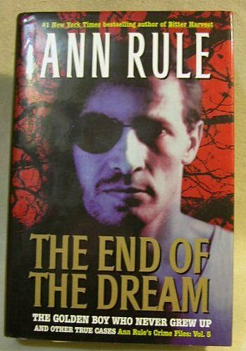 The End Of The Dream by Rule Ann