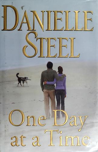 One Day At A Time by Steel Danielle