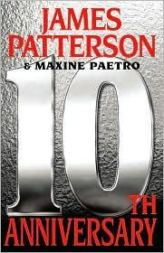 10TH Anniversary by Patterson James