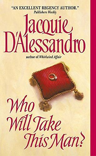 Who Will Take This Man by D'alessandro J