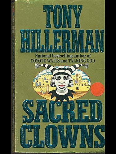 Sacred Clowns by Hillerman Tony