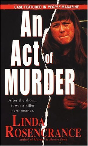 An Act of Murder by Rosencrance Linda
