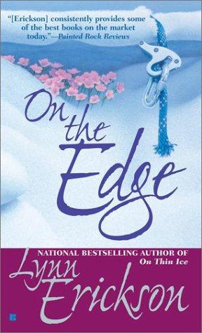 On The Edge by Erickson Lyn