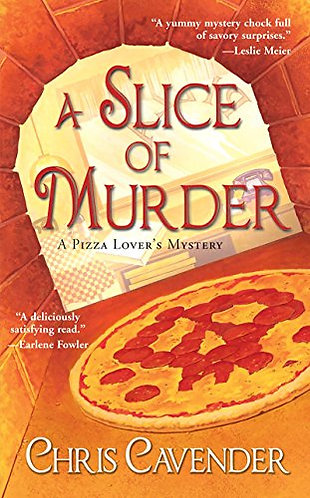 A Slice of Murder by Cavender Chris