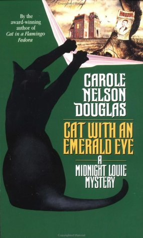 Cat With An Emerald Eye by Douglas Carole Nelson