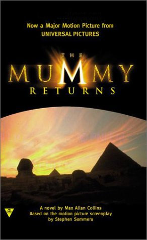 The Mummy Returns by Collins M