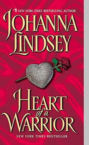 Heart Of A Warrior by Lindsey Johanna