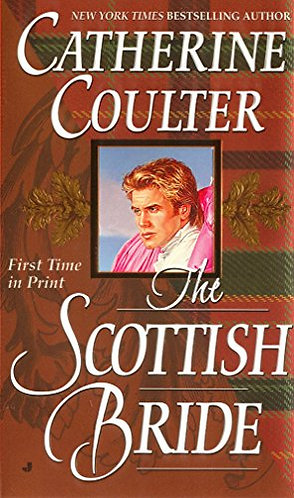 The Scottish Bride by Coulter Catherine
