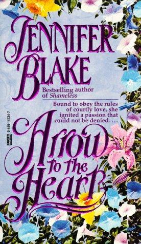 Arrow to the heart by Blake Jennifer