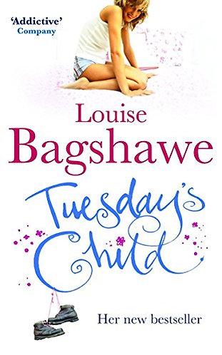 Bagshawe Louise - Tuesday child