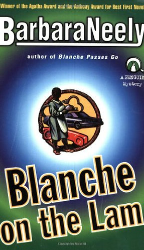 Blanche on the Lam by Neely Barbara