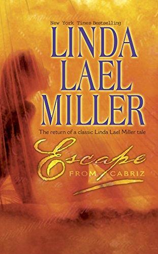 Escape from Cabriz by Miller Linda Lael