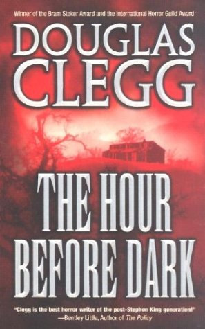 The Hour Before Dark by Clegg Douglas