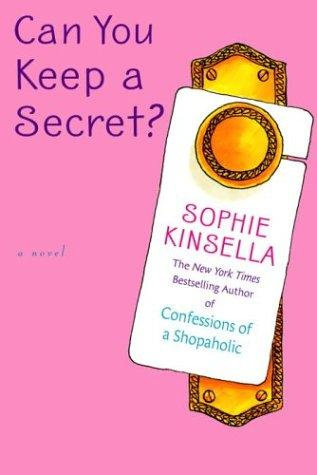 Can You Keep A Secret? by Kinsella Sophie