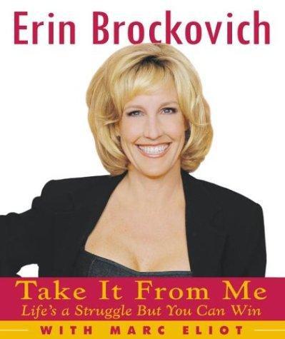 Take it From Me by Brockovich Erin
