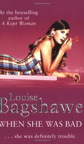 When She Was Bad by Bagshawe Louise