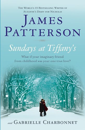 Sundays At Tiffany's by Patterson James