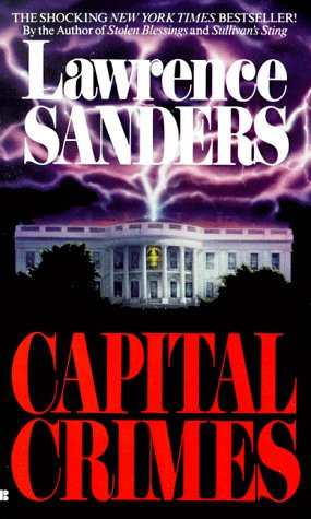 Capital Crimes by Sanders Lawrence