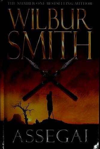 Assegai by Smith Wilbur