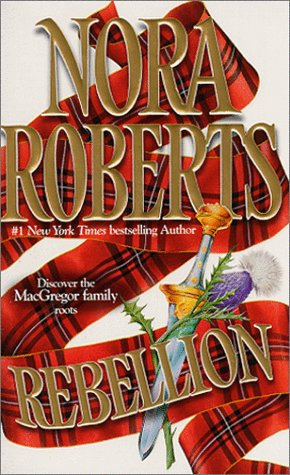 Rebellion by Roberts Nora