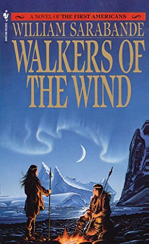 Walkers Of The Wind by Sarabande William