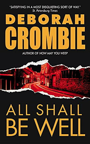 All Shall Be Well by Crombie Deborah