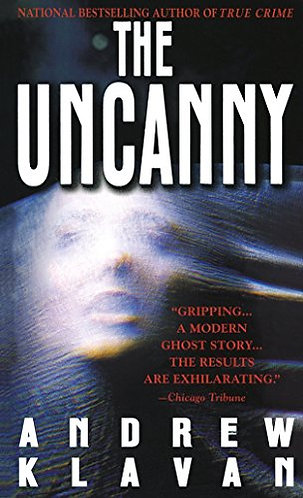 The Uncanny by Klavan Andrew