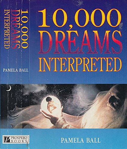 10 000 Dreams Interpreted by Ball Pamela
