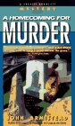 A Homecoming For Murder by Armistead J