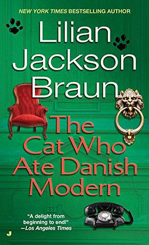 The Cat Who Ate Danish Modern by Braun Lilian Jackson