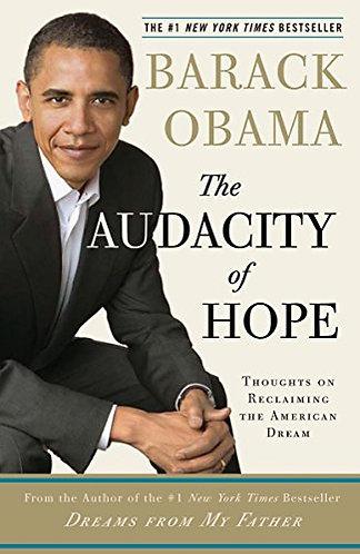 Barack Obama The Audacity Of Hope by Obama Barack