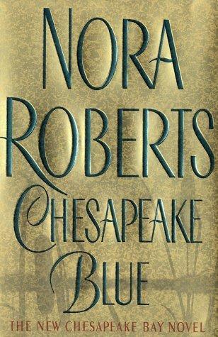 Chesapeake Blue by Roberts Nora