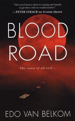 Belkom E Van - Blood Road