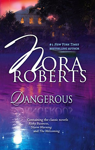 Dangerous by Roberts Nora