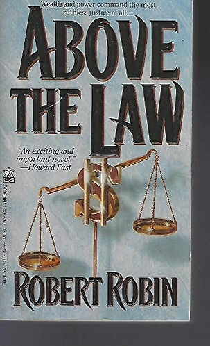 Above The Law by Robin Robert