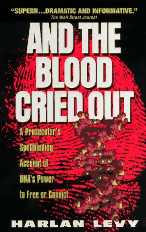 And The Blood Cried Out by Levy H