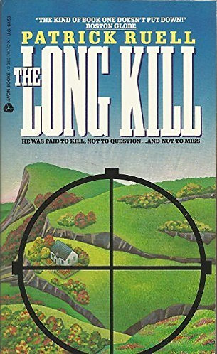 The Long Kill by Ruell Patric
