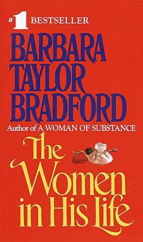 Bradford Barbara Taylor - The Women In His Life
