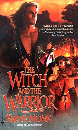 The Witch And The Warrior by Monk Karyn